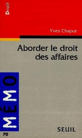 Aborder Le Droit Des Affaires