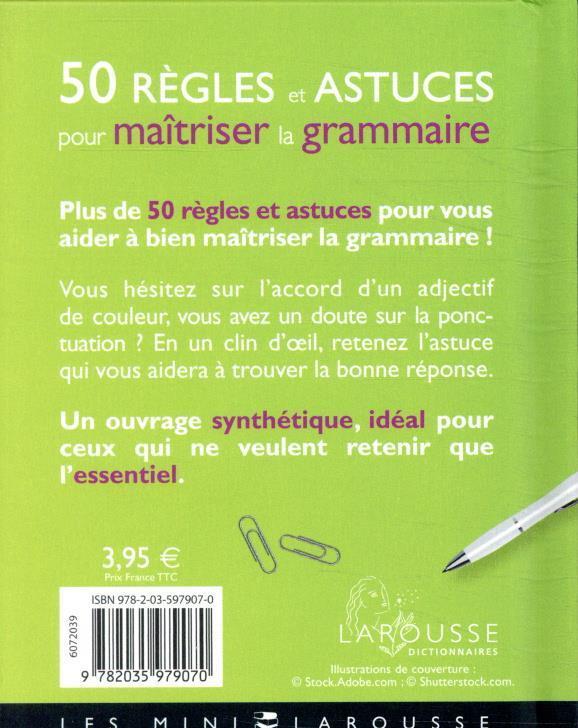 50 règles et astuces pour maîtriser la grammaire