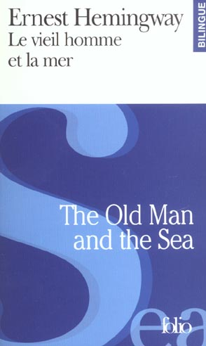 Le Vieil Homme Et La Mer ; The Old Man And The Sea