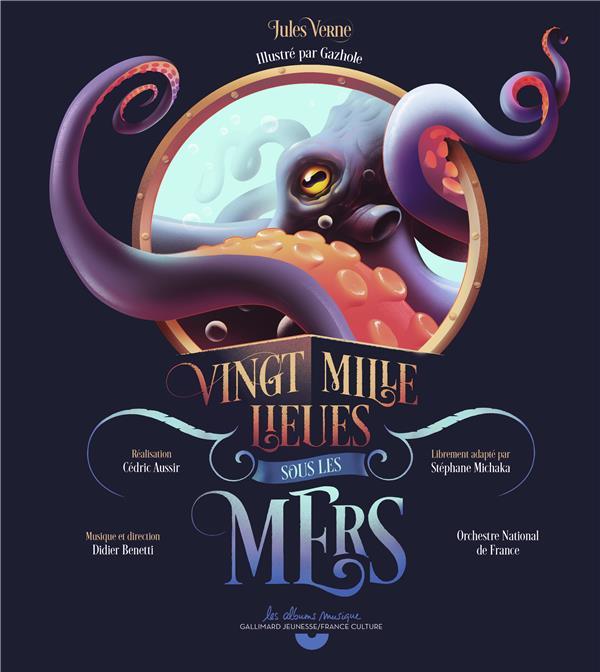 Vingt Mille Lieues Sous Les Mers Jules Verne Gazhole Gallimard Jeunesse Livre Cd Audio Librairie Gallimard Paris