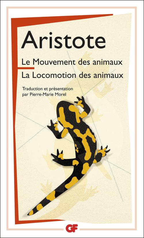 Le mouvement des animaux ; la locomotion des animaux