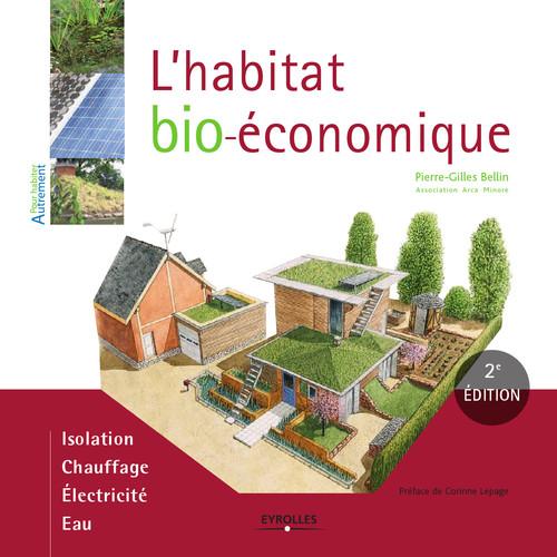 L'habitat bio-économique (2e édition)