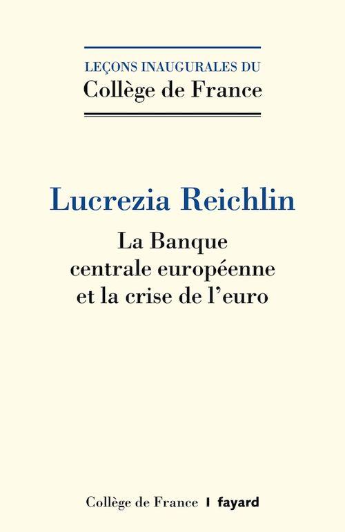 La Banque centrale européenne et la crise de l'euro