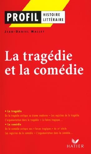 La Tragedie Et La Comedie