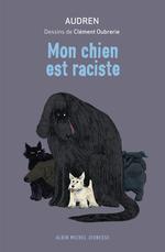 Vente Livre Numérique : Mon chien est raciste  - Audren