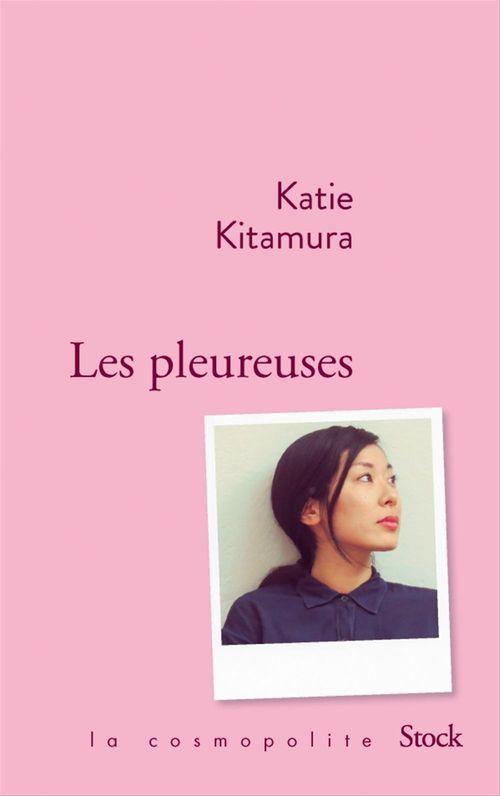 Les pleureuses  - Katie Kitamura
