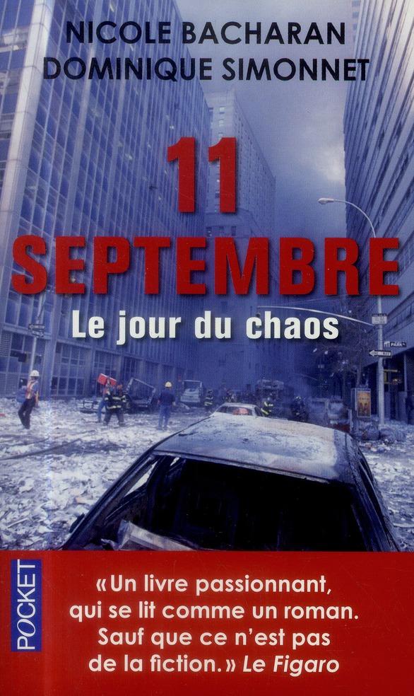 11 septembre ; le jour du chaos