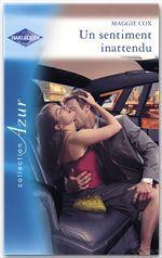 Vente EBooks : Un sentiment inattendu (Harlequin Azur)  - Maggie Cox