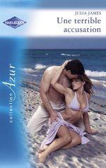 Vente EBooks : Une terrible accusation (Harlequin Azur)  - Julia James