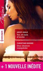 Vente EBooks : Toi, et rien d'autre - Une chance inespérée - Une rencontre à Rust Creek Falls  - Christine Rimmer - Allison Leigh