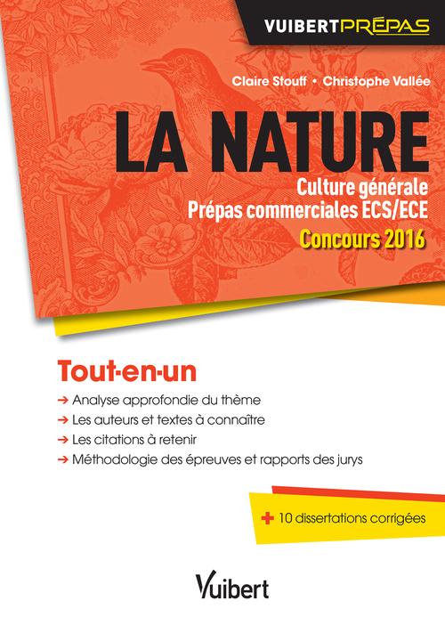 La nature. Culture générale. Prépas commerciales ECS/ECE