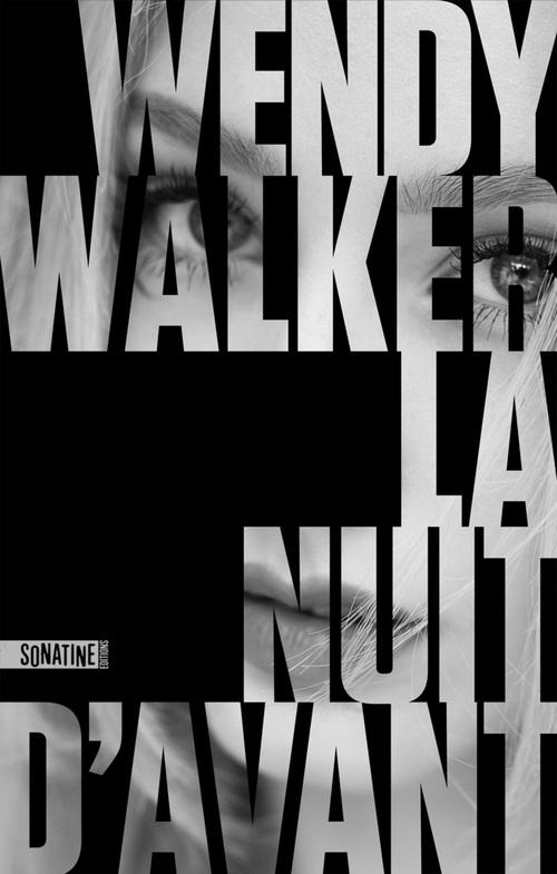 La Nuit d'avant  - Wendy WALKER