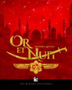 Vente EBooks : Or et Nuit  - Mathieu Rivero
