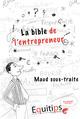 La bible de l'entrepreneur Maud sous traite : cas numéro 7/12  - Joseph Machiah
