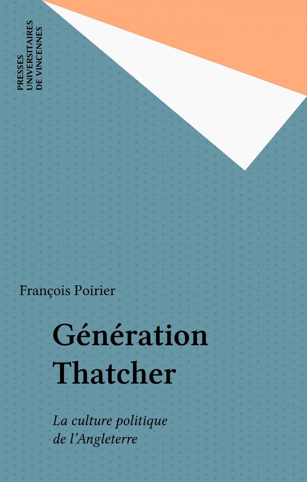 Generation thatcher la culture politique de langleterre