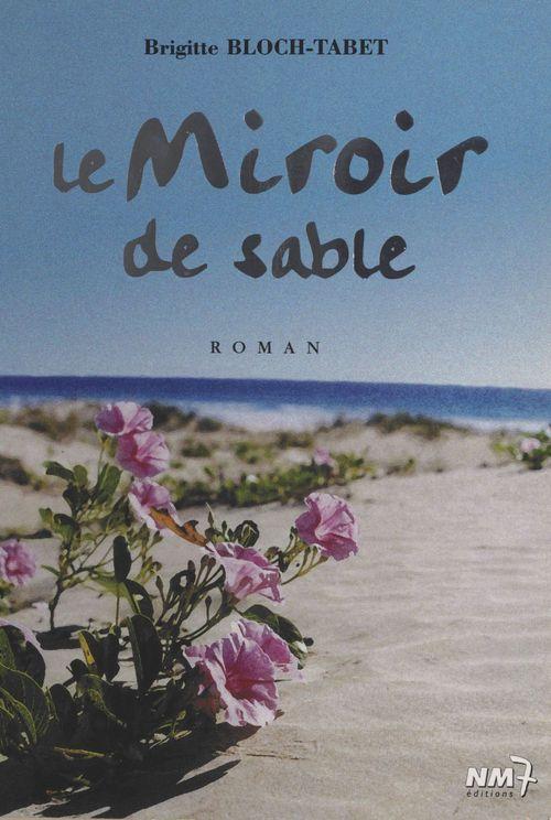 Miroir de sable  - Brigitte Bloch-Tabet