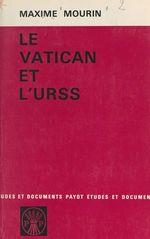 Le Vatican et l'U.R.S.S.