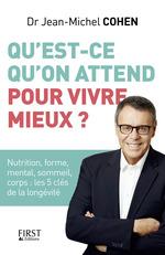 Vente Livre Numérique : Qu'est-ce qu'on attend pour vivre mieux ?  - Jean-Michel COHEN