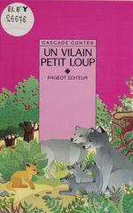 Vente Livre Numérique : Un vilain petit loup  - Nicole Vidal - Nicolas de Hirsching - Yvon Mauffret - Vidal