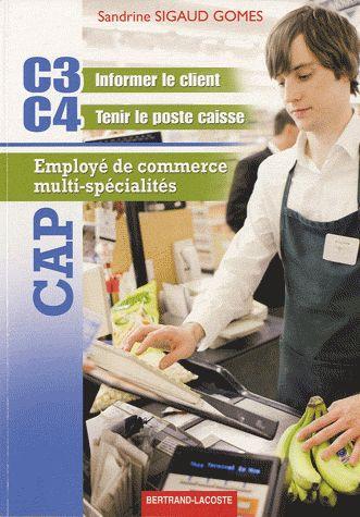 C3/C4 ; CAP ECMS ; 1ère et 2ème année ; CAP employé de commerce multi-spécialités ; manuel de l'élève