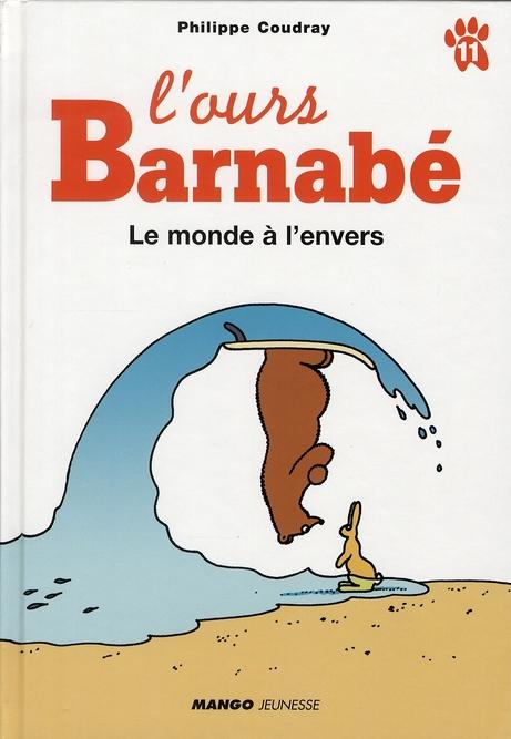 L'ours Barnabé ; le monde à l'envers