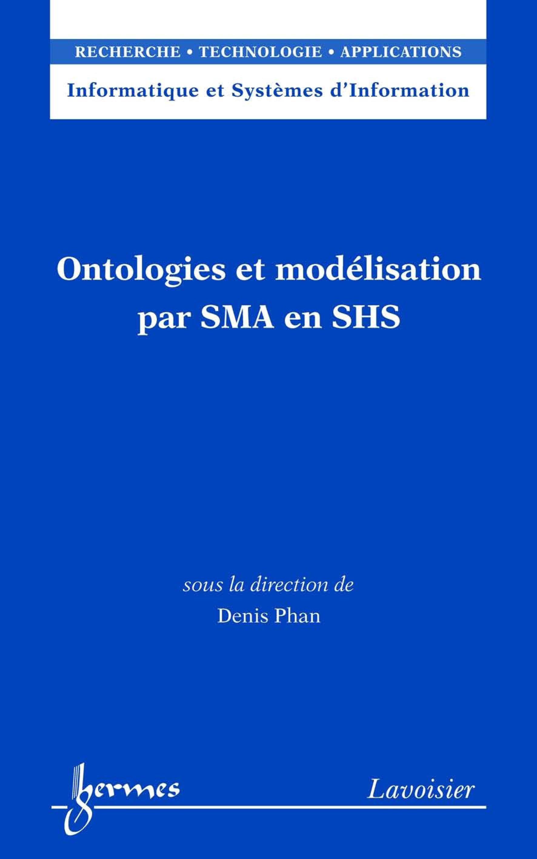 Ontologies et modelisation par sma en shs (informatique et systemes d'information, rta)