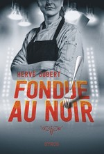 Vente Livre Numérique : Fondue au noir  - Hervé Jubert