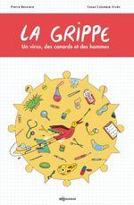 Vente Livre Numérique : La grippe  - Pierre Bessiere