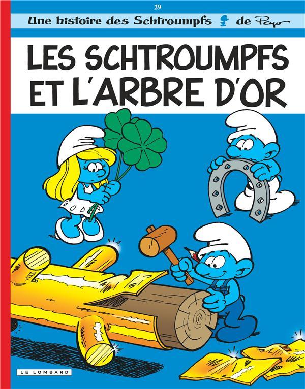Les Schtroumpfs T.29 ; Les Schtroumpfs Et L'Arbre D'Or
