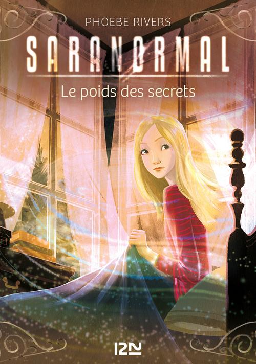 Saranormal T.6 ; le poids des secrets