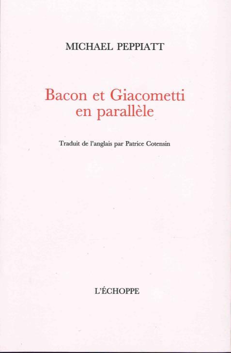 Bacon et Giacometti en parallèle