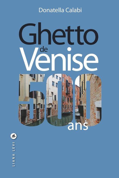 Ghetto de Venise 500 ans