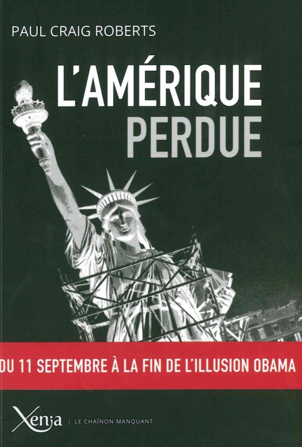 L'Amérique perdue ; du 11 septembre à la fin de l'illusion Obama