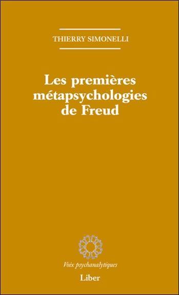 LES PREMIERES METAPSYCHOLOGIES