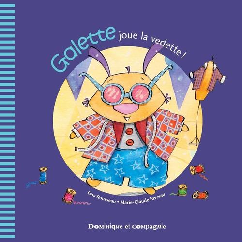 Vente EBooks : Galette joue la vedette !  - Lina Rousseau