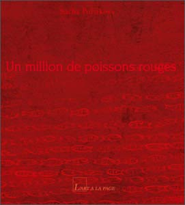 Un million de poissons rouges