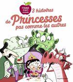 Vente Livre Numérique : 3 histoires de princesses pas comme les autres  - Pascal BRISSY - Sophie Forte - Sylvain Zorzin