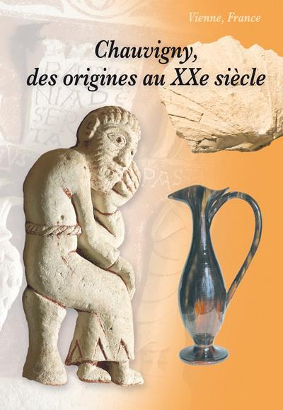 BULLETIN ; Chauvigny, des origines au XXe siècle