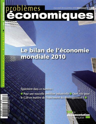 Problemes Economiques T.3007; Le Bilan De L'Economie Mondiale 2010