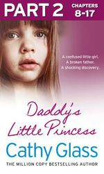 Vente EBooks : Daddy's Little Princess: Part 2 of 3  - Cathy Glass