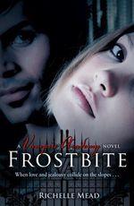 Vente Livre Numérique : Vampire Academy: Frostbite  - Richelle Mead