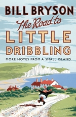Vente EBooks : The Road to Little Dribbling  - Bill Bryson