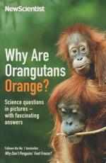 Why are Orangutans Orange? ; Science Puzzles in Pictures-With Fascinating Answers