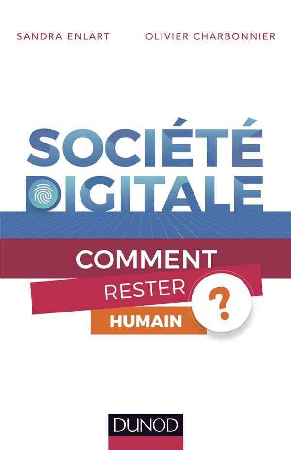 Société digitale : comment rester humain ?