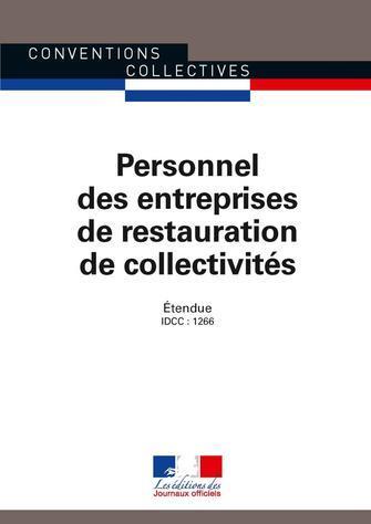 Personnel des entreprises de restauration de collectivités ; convention collective nationale étendue