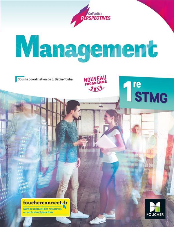 Management ; 1re STMG ; manuel de l'élève (édition 2019)