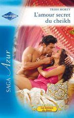 Vente EBooks : L'amour secret du cheikh  - Trish Morey