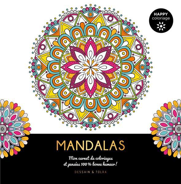 MANDALAS  -  MON CARNET DE COLORIAGES ET PENSEES 100 % BONNE HUMEUR !