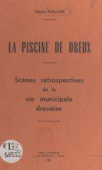 La piscine de Dreux  - Charles Maillier