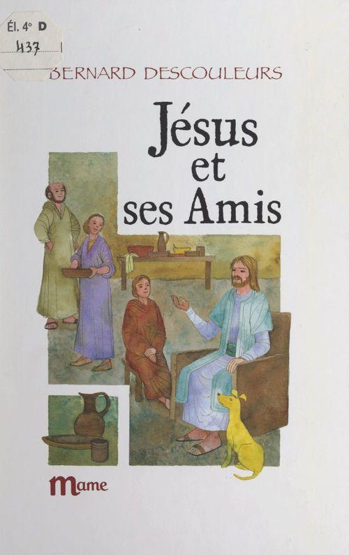 Jésus et ses amis
